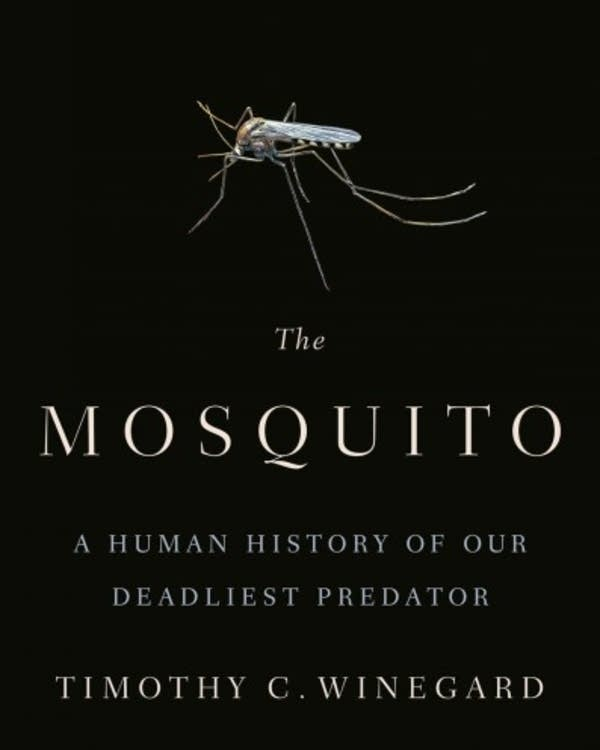 Book cover of The Mosquito by Timothy Winegard