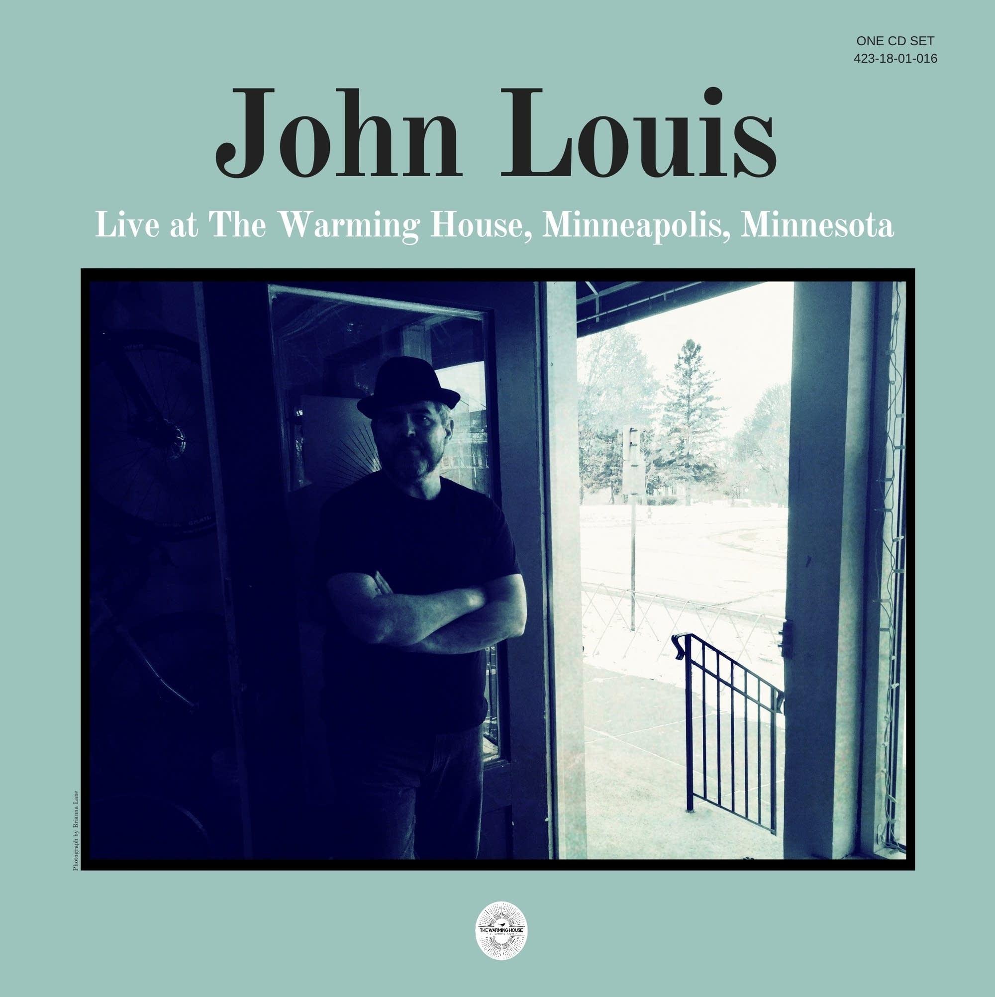 John Louis, 'Live at the Warming House, Minneapolis, Minnesota'