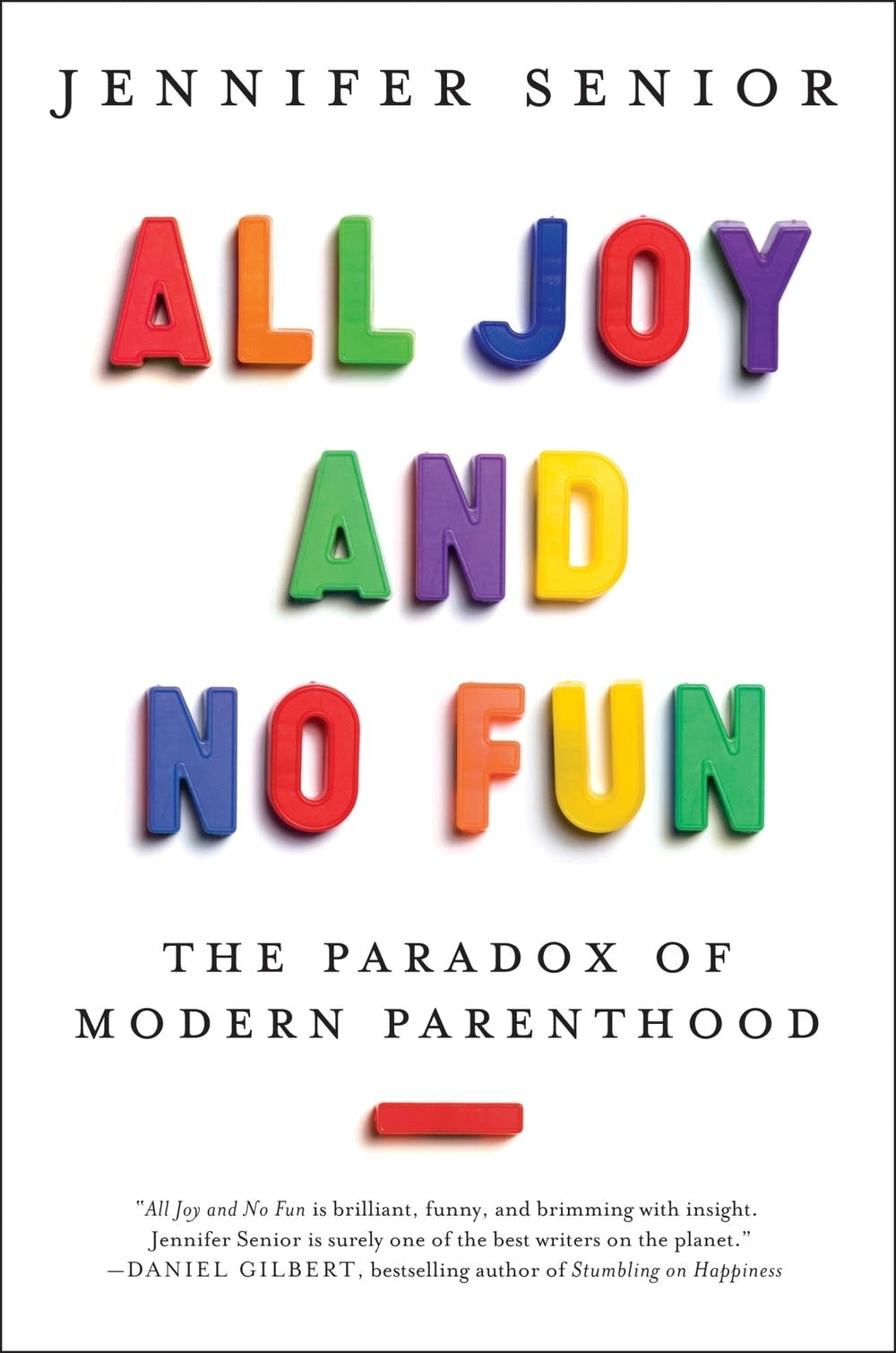 'All Joy and No Fun'