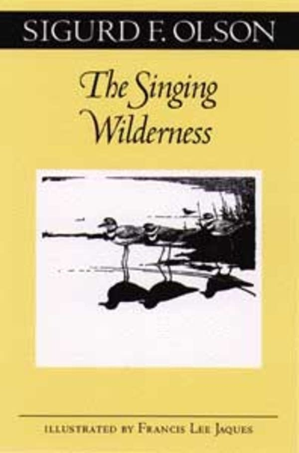 """The Singing Wilderness"""