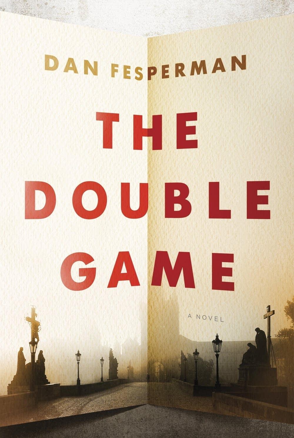 'The Double Game' by Dan Fesperman