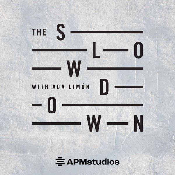 The Slowdown with Ada Limón