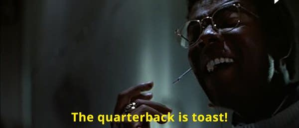 """Image of hacker from Die Hard saying """"The Quarterback Is Toast!"""""""