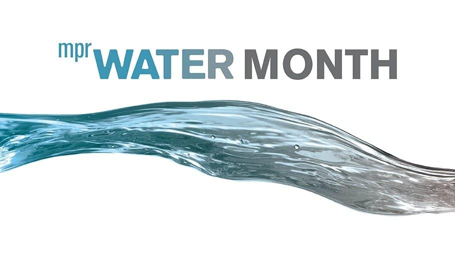 MPR Water Month