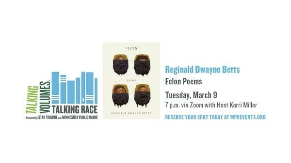 Talking Volumes: Talking Race with Reginald Dwayne Betts