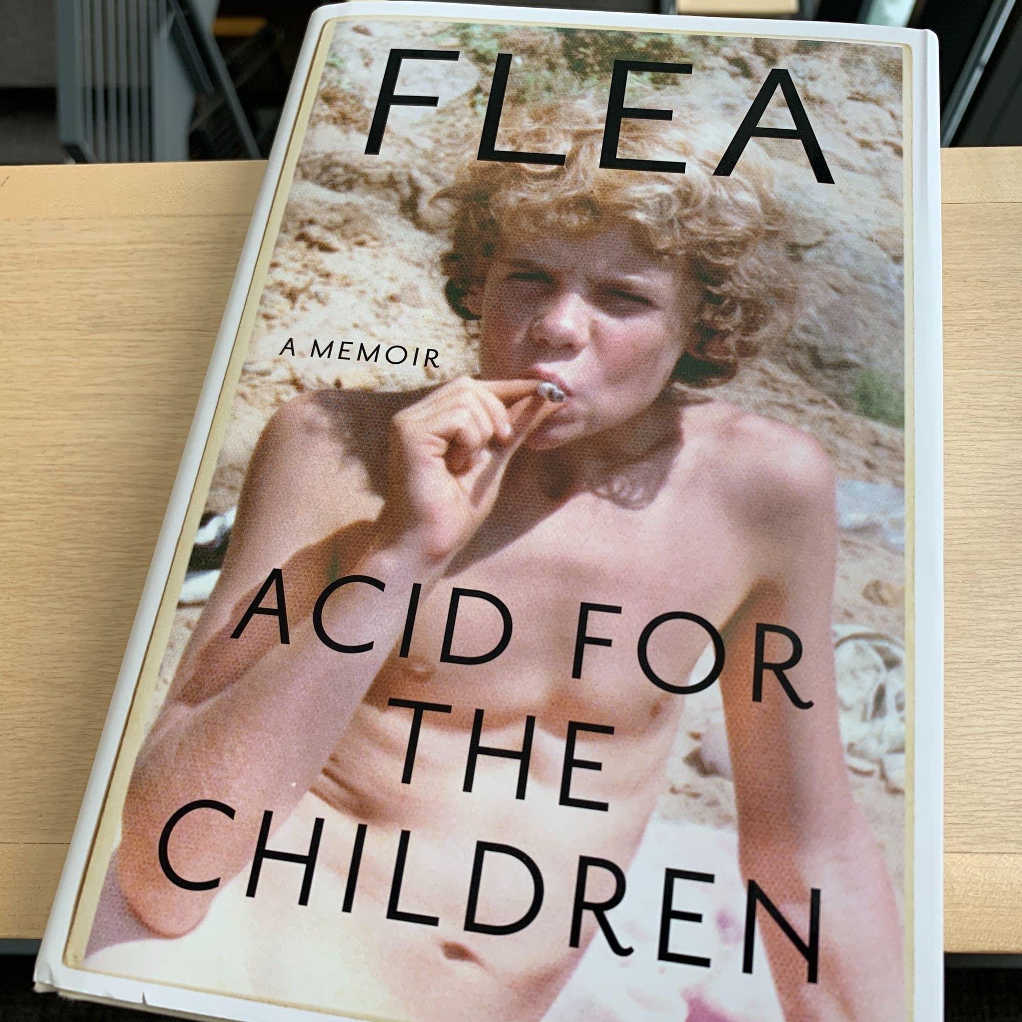 Flea's 'Acid for the Children.'
