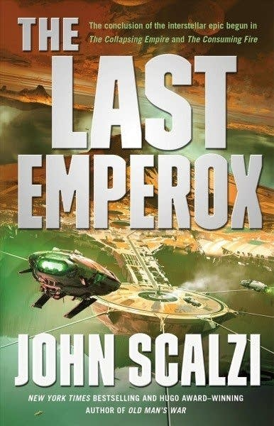 """""""The Last Emperox"""" by John Scalzi"""