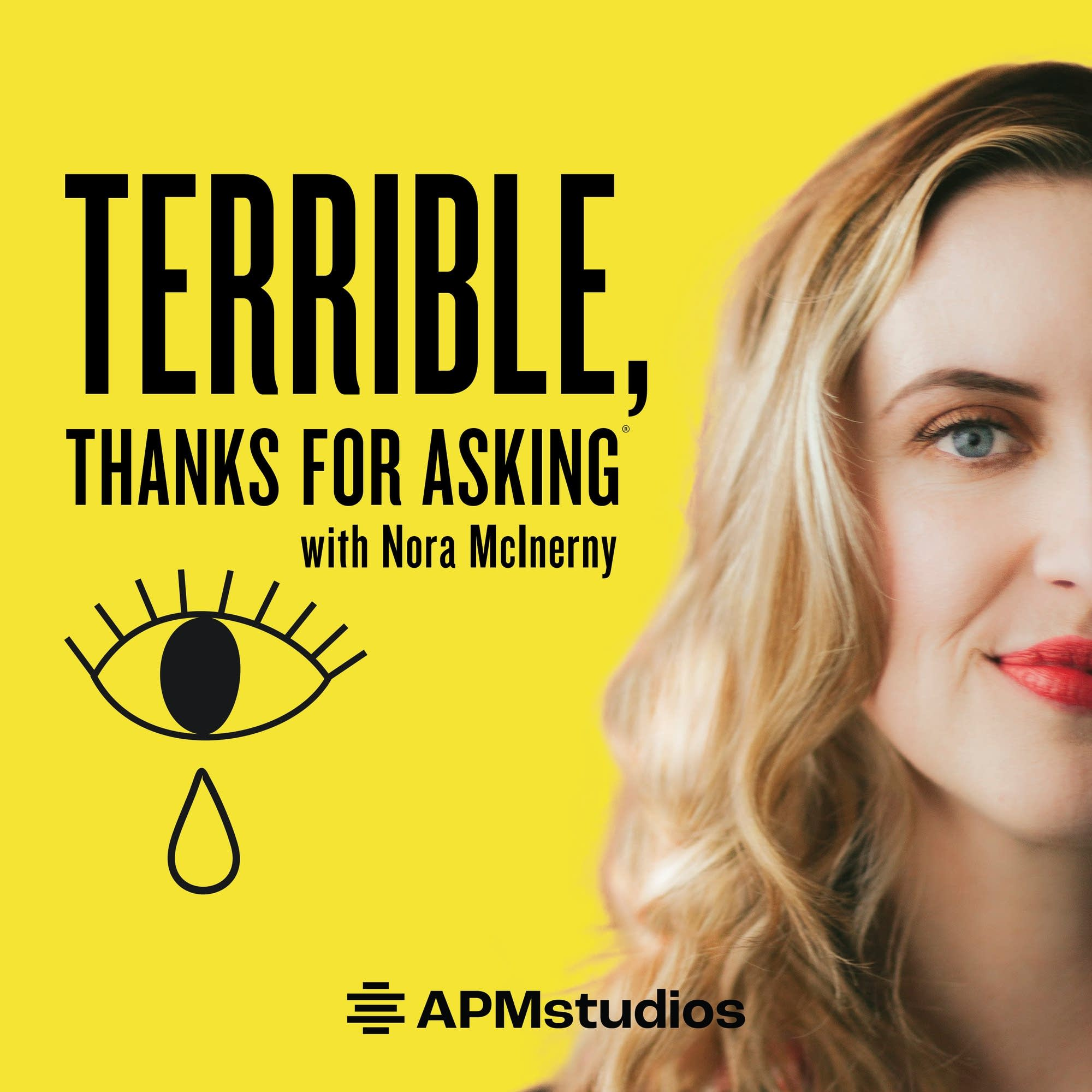 Terrible, Thanks For Asking podcast