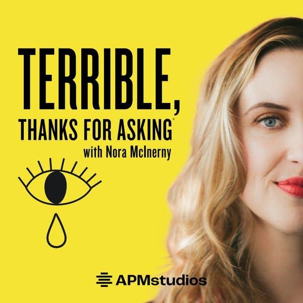 TTFA Terrible Thanks for Asking - APM Studios Podcast Art