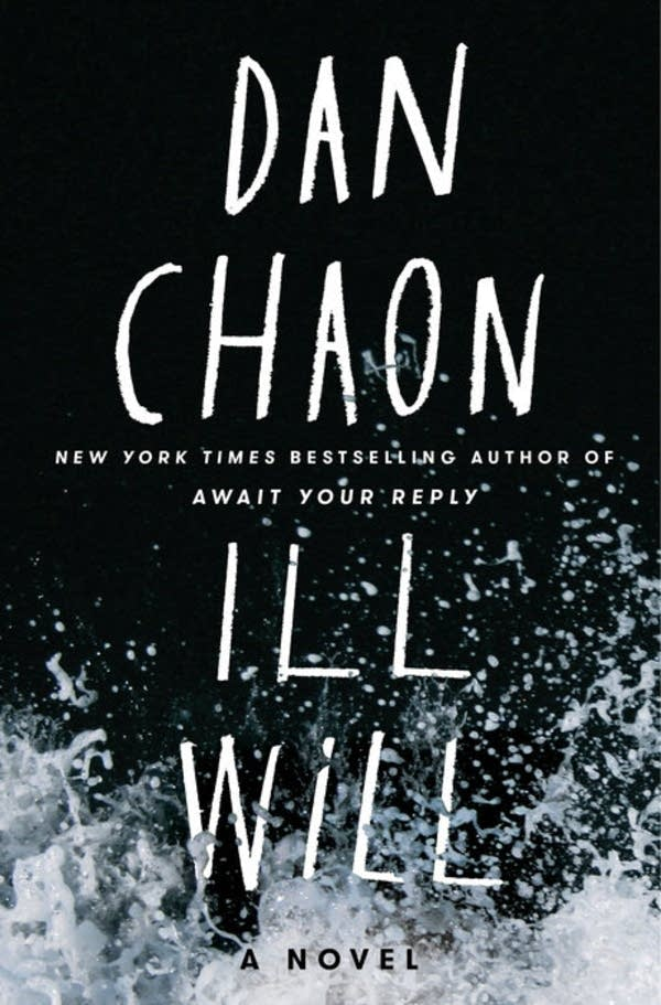 'Ill Will' by Dan Chaon