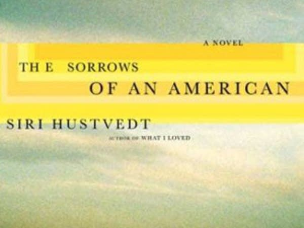 The Sorrows of an American: A Novel