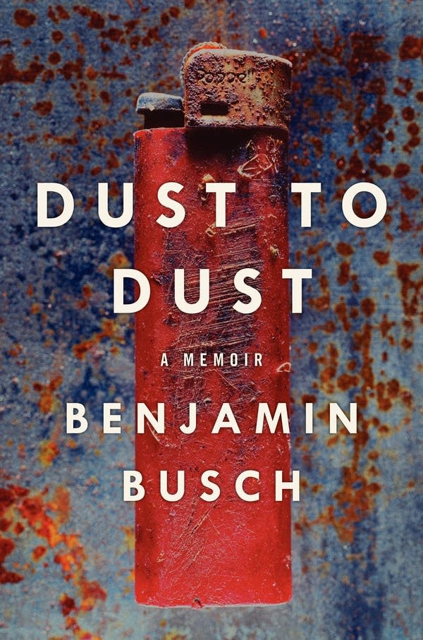 'Dust to Dust' by Benjamin Busch