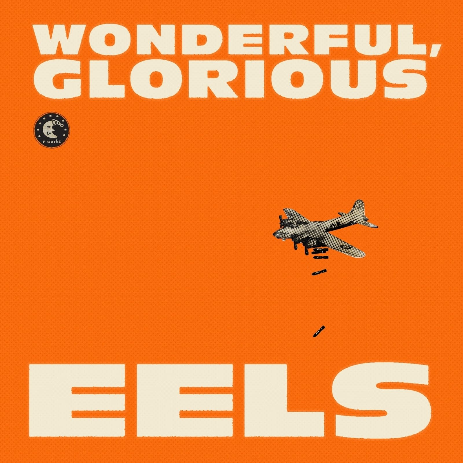 Album Review Eels Wonderful Glorious The Current
