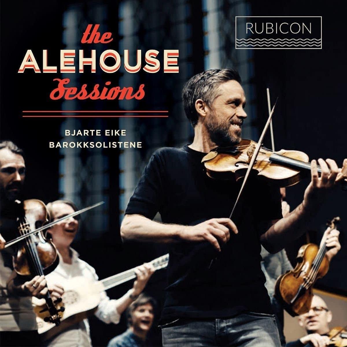 Bjarte Eike and Barokksolistene, 'The Alehouse Sessions'