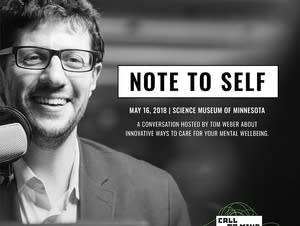 MPR's Call to Mind 'Note to Self' event