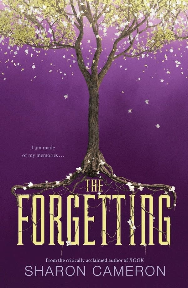 'The Forgetting' by Sharon Cameron