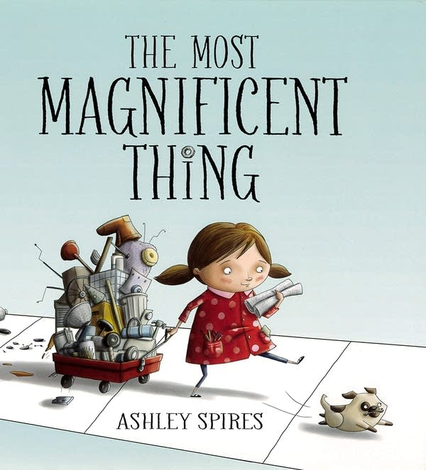 Julie's Library: The Most Magnificent Thing