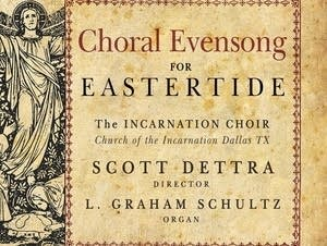 'Choral Evensong for Eastertide'