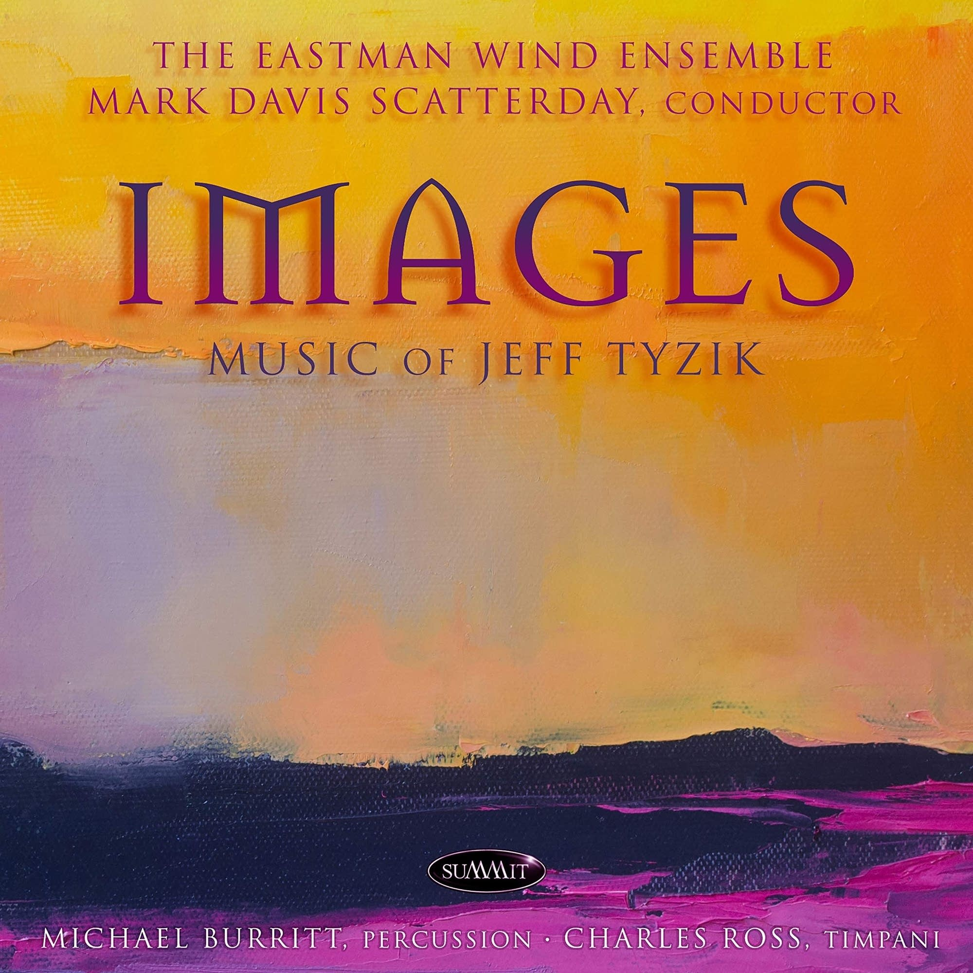 The Eastman Wind Ensemble: 'Images: Music of Jeff Tyzik'