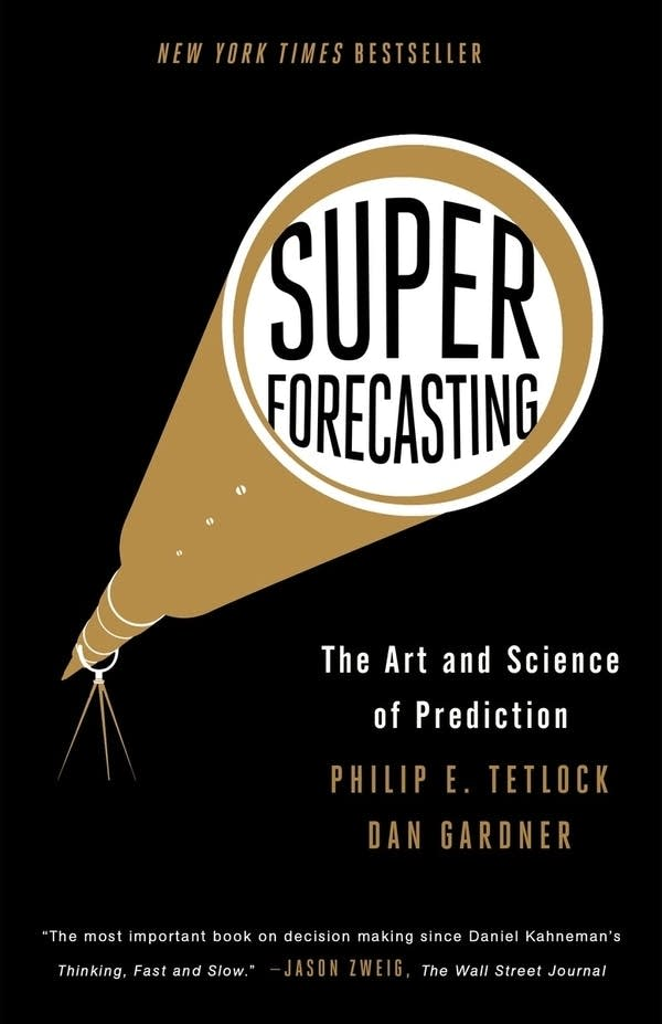 'Superforecasting' by Philip Tetlock and Dan Gardner