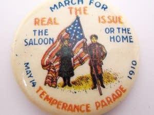 A button from a 1910 temperance parade