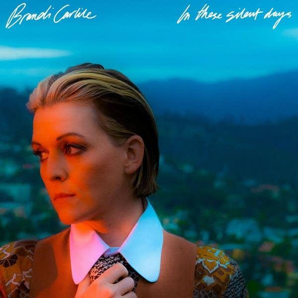 Brandi Carlile, 'In These Silent Days'
