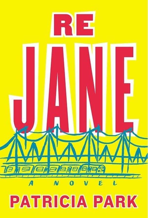 'Re Jane' by Patricia Park