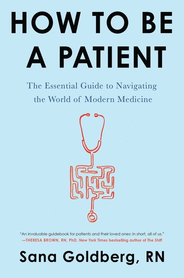 """""""How to Be a Patient"""" by Sana Goldberg"""