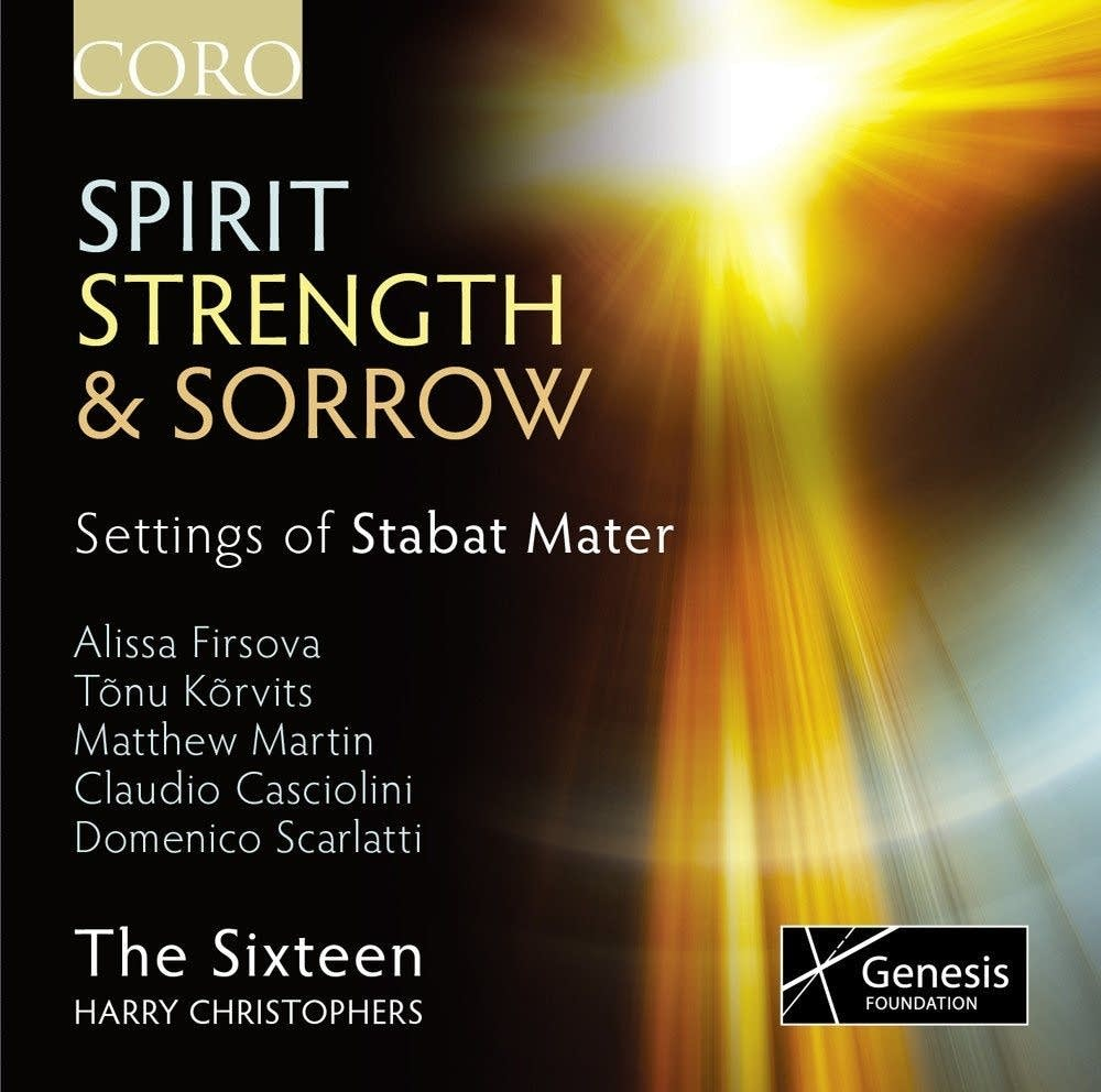 The Sixteen, 'Spirit Strength & Sorrow'