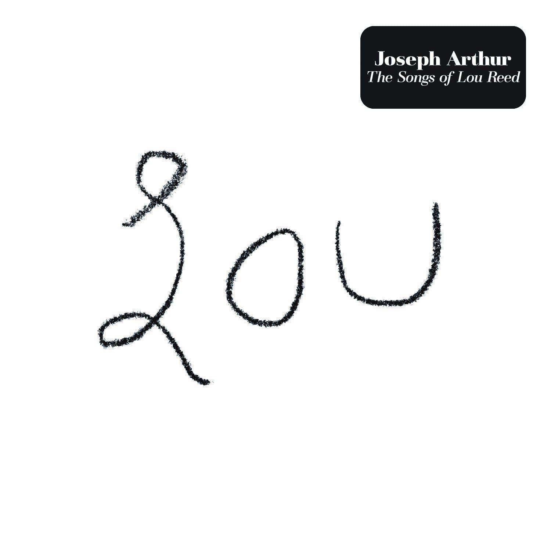 Lou - Joseph Arthur