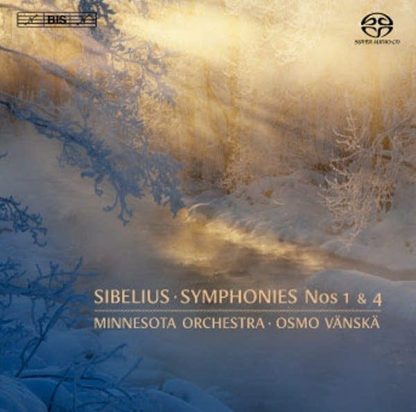 Sibelius - Symphonies No. 1 and 4