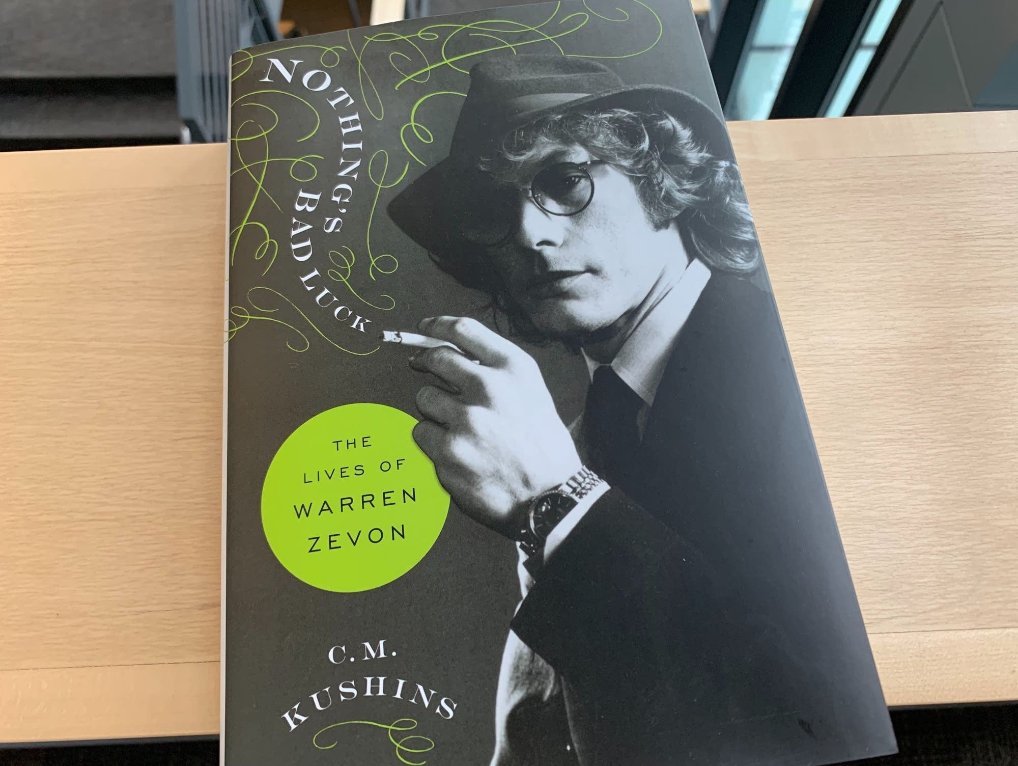 'Nothing's Bad Luck: The Lives of Warren Zevon.'