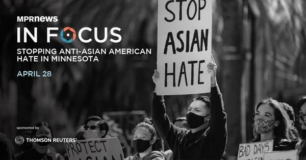 In Focus: Stopping anti-Asian American hate in Minnesota