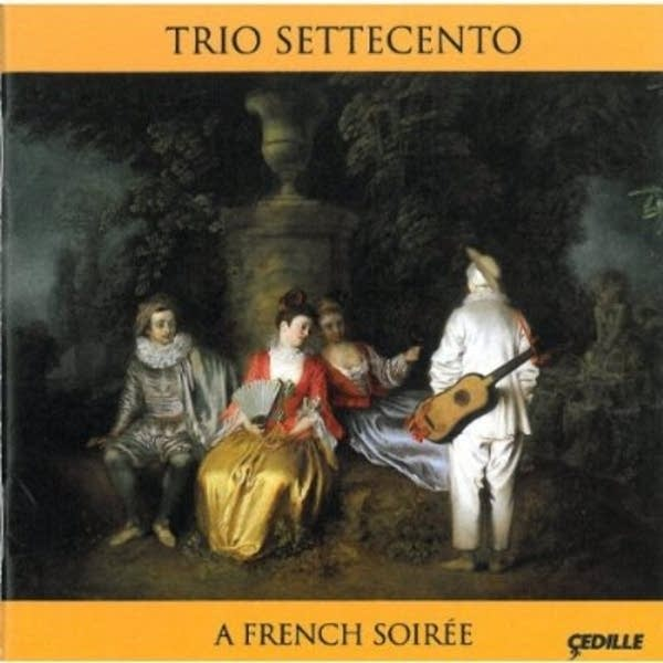 Trio Settecento - A French Soiree