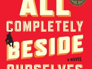 'We Are All Completely Beside Ourselves' by Karen Joy Fowler