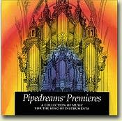 Pipedreams Premieres CD
