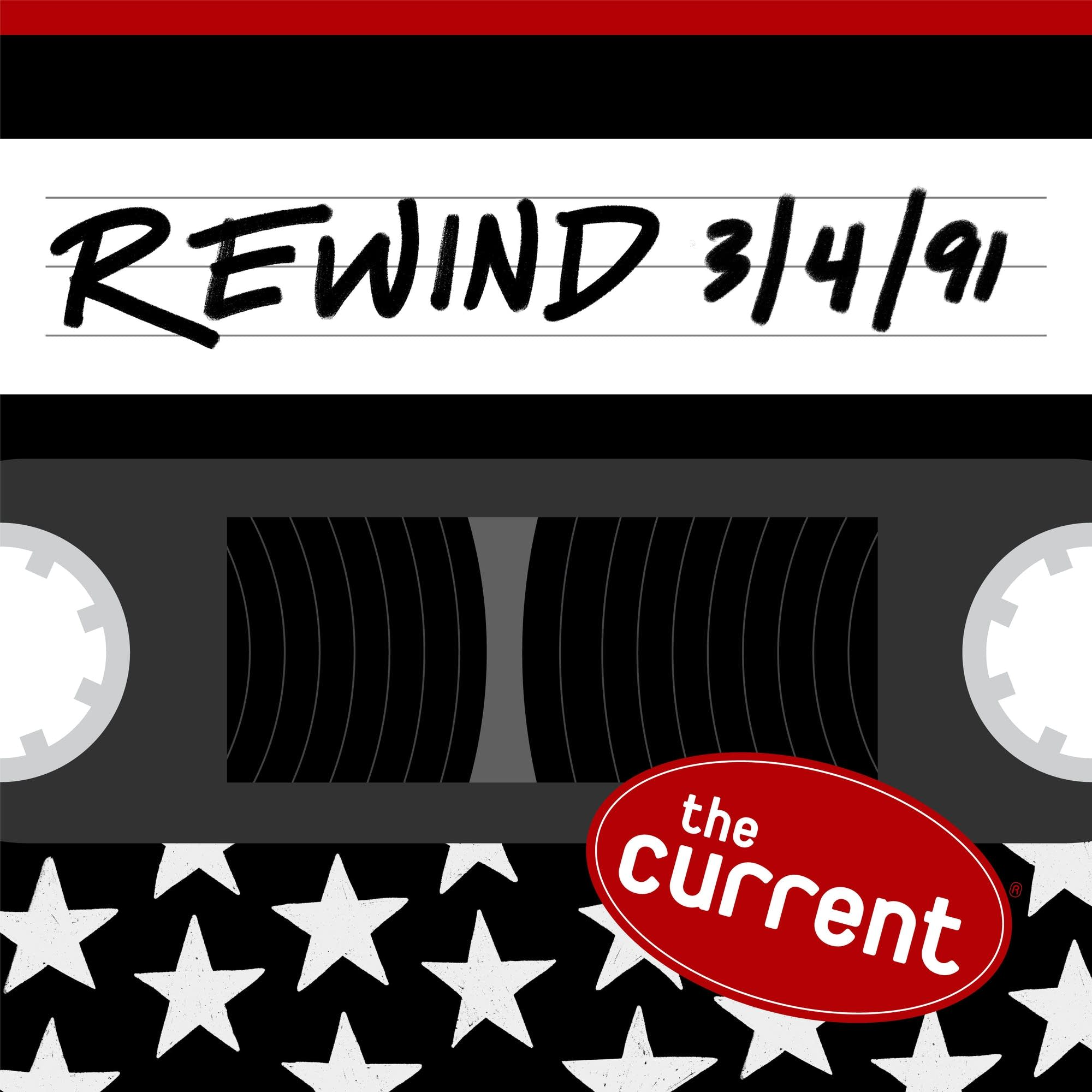 The Current Rewind: 3/4/91