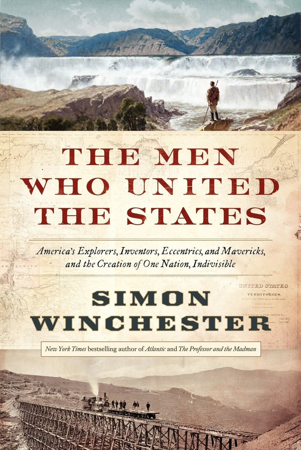 'The Men Who United the States'