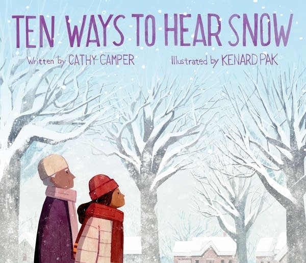 Julie's Library: Ten Ways to Hear Snow