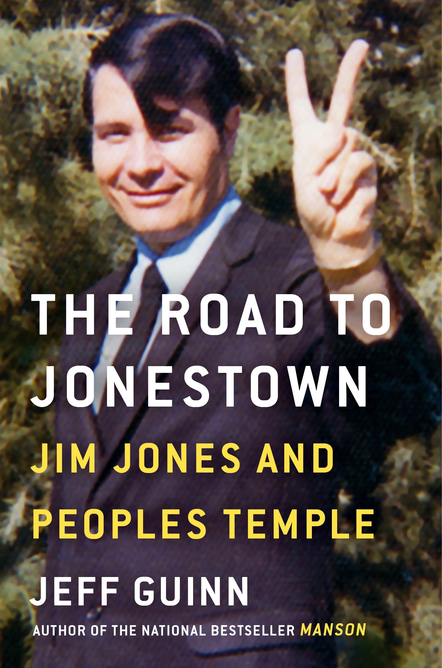 """Cover for """"The Road to Jonestown: Jim Jones and Peoples Temple."""""""