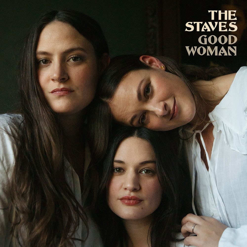 The Staves, 'Good Woman'