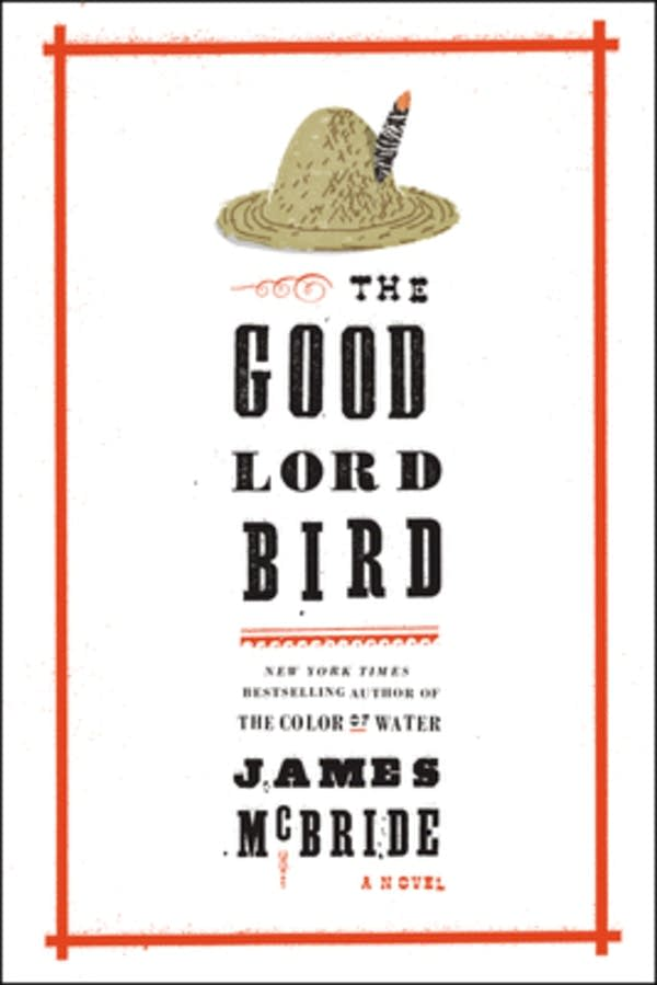 'The Good Lord Bird' by James McBridge