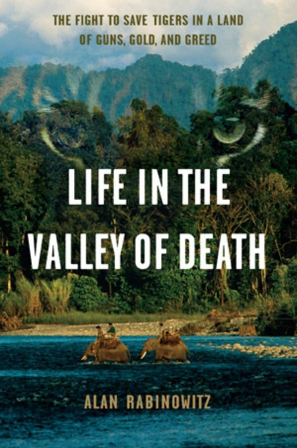 'Life in the Valley of Death' by Alan Rabinowitz