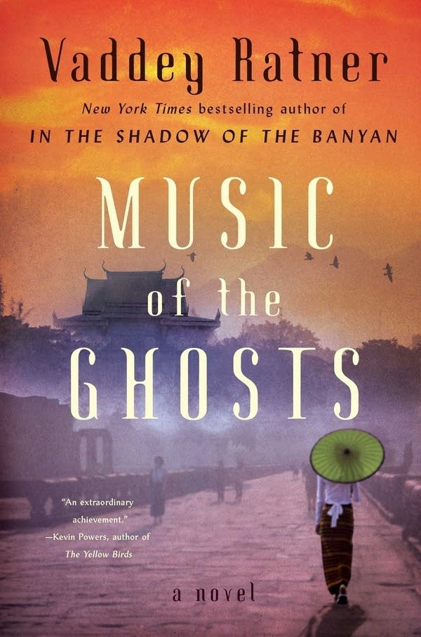 'Music of the Ghosts' by Vaddey Ratner
