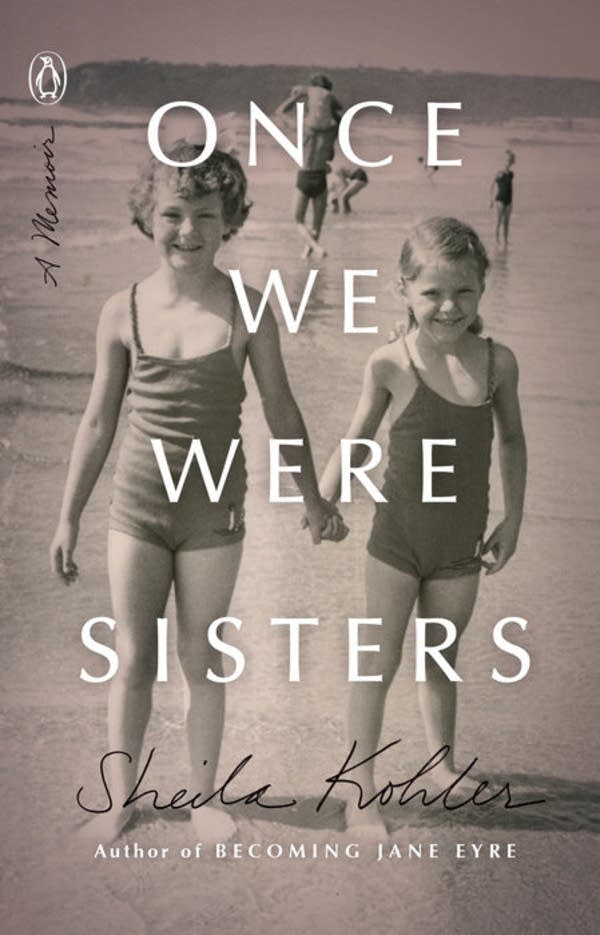 'Once We Were Sisters' by Sheila Kohler