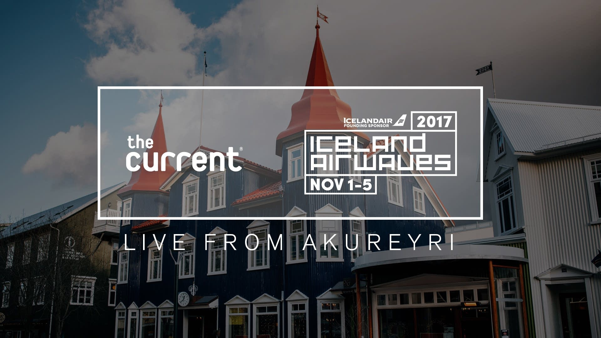 The Current's live broadcast from Akureyri, Iceland