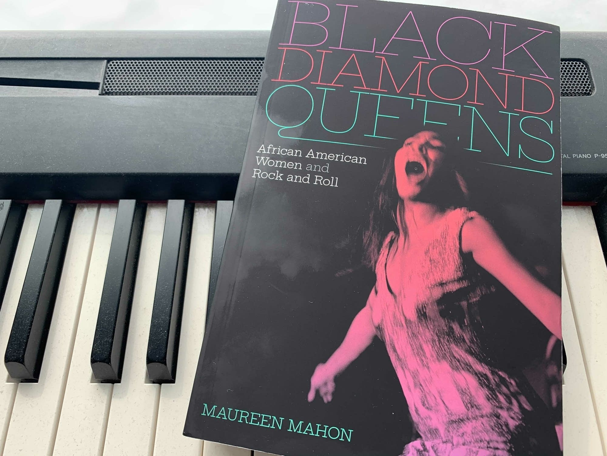'Black Diamond Queens: African American Women and Rock and Roll.'
