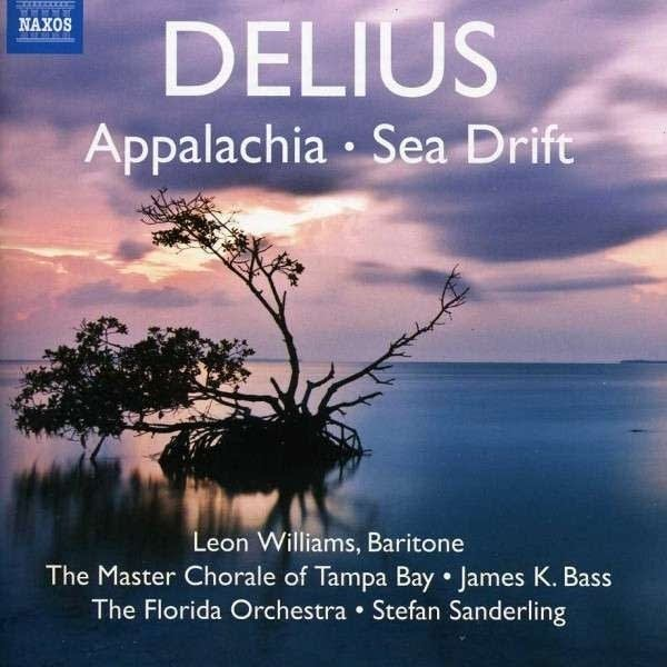 Delius: Appalachia/Sea Drift