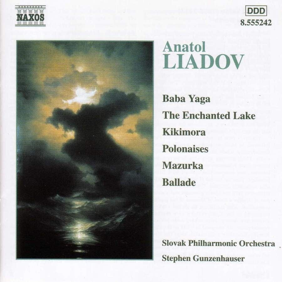Anatol Liadov - The Enchanted Lake