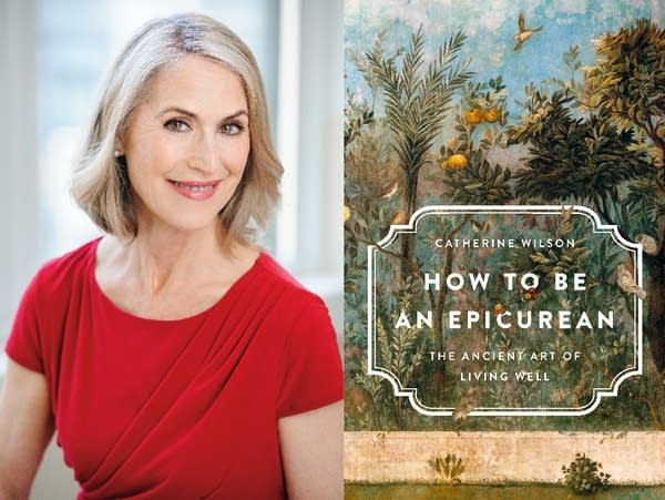 "Catherine Wilson, author of ""How to be an Epicurean."""